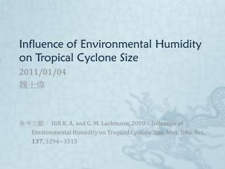 Influence of Environmental Humidity on Tropical Cyclone Size