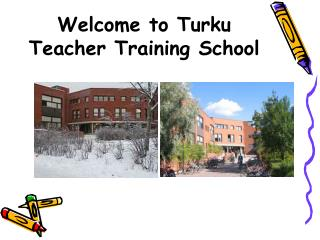 Welcome to Turku Teacher Training School