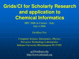 Grids/CI for Scholarly Research and application to Chemical Informatics