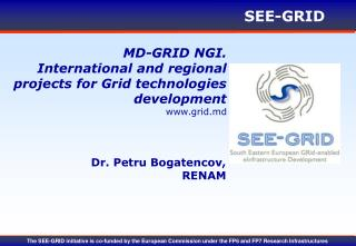 MD-GRID NGI.  International and regional projects for Grid technologies development