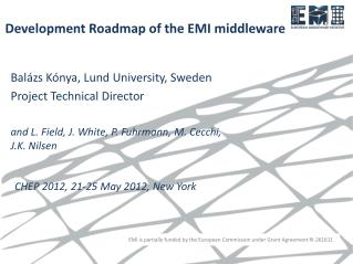 Development Roadmap of the EMI middleware