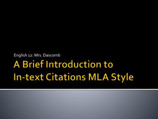 A Brief Introduction to In-text Citations MLA Style