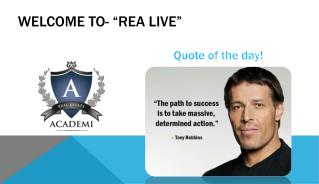 "Welcome to- ""REA LIVE"""