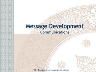 Message Development Communications