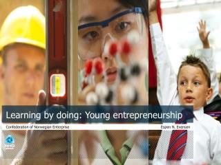 Learning  by  doing : Young  entrepreneurship