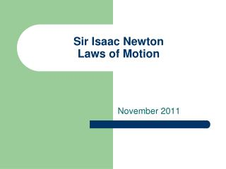 Sir Isaac Newton Laws of Motion