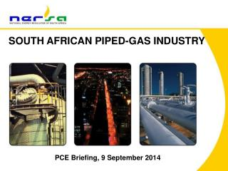 SOUTH AFRICAN PIPED-GAS INDUSTRY