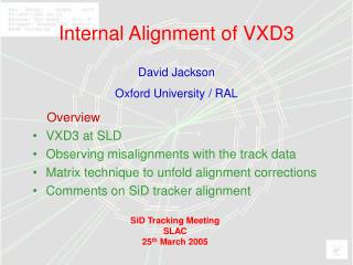 Internal Alignment of VXD3