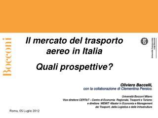 Il mercato del trasporto aereo in Italia Quali prospettive?