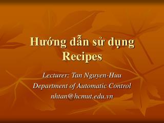 Hướng dẫn sử dụng Recipes