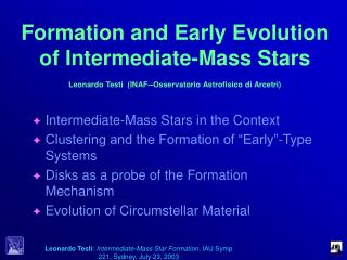 Formation and Early Evolution of Intermediate-Mass Stars