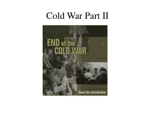 Cold War Part II