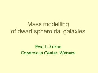 Mass modelling  of dwarf spheroidal galaxies