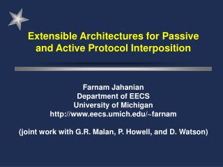 Extensible Architectures for Passive and Active Protocol Interposition