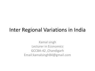 Inter Regional Variations in India