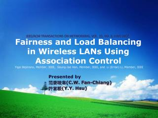 Fairness and Load Balancing in Wireless LANs Using Association Control
