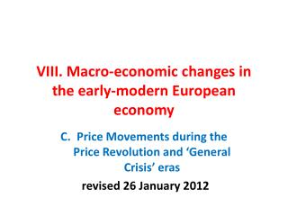 VIII. Macro-economic changes in the early-modern European economy