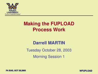 Making the FUPLOAD Process Work