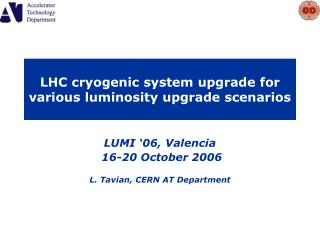 LHC cryogenic system upgrade for various luminosity upgrade scenarios