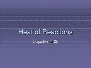 Heat of Reactions