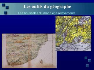 Les outils du géographe