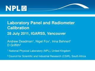 Laboratory Panel and Radiometer Calibration 28 July 2011, IGARSS, Vancouver