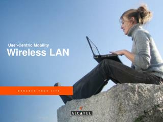 User-Centric Mobility Wireless LAN