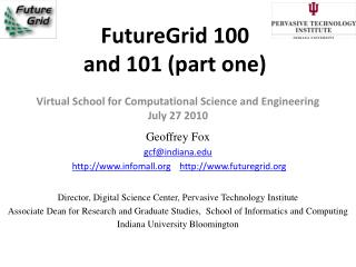 FutureGrid 100 and 101 (part one)