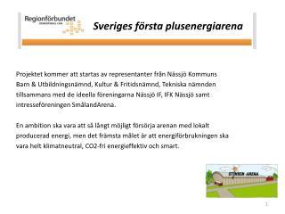 Sveriges första plusenergiarena