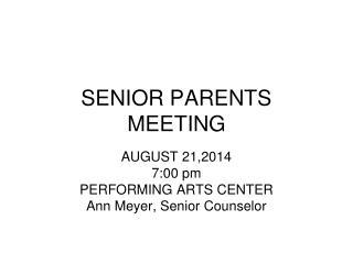 SENIOR PARENTS MEETING