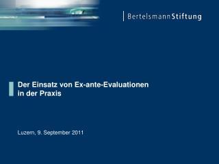 Der Einsatz von Ex-ante-Evaluationen in der Praxis