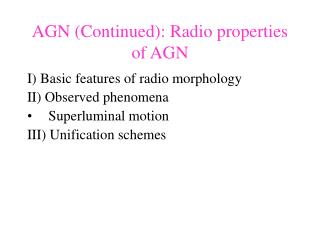 AGN (Continued): Radio properties of AGN