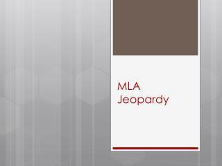MLA Jeopardy