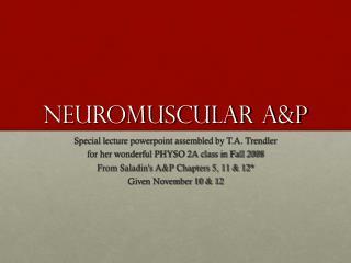 Neuromuscular A&P