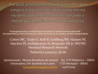 Apresentação: Marinã Ramthum do Amaral R4 UTI Pediátrica – HRAS