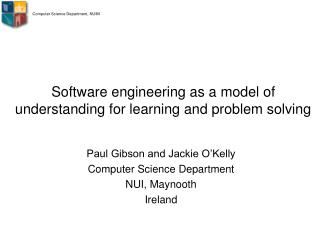 Software engineering as a model of understanding for learning and problem solving