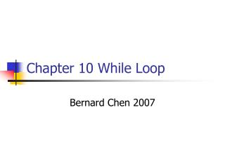 Chapter 10 While Loop