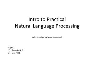 Intro to Practical  Natural Language  Processing  Wharton Data Camp Sessions  8