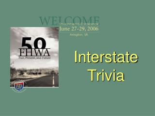 Interstate Trivia