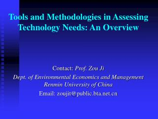 Tools and Methodologies in Assessing Technology Needs: An Overview