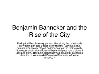 Benjamin Banneker and the Rise of the City