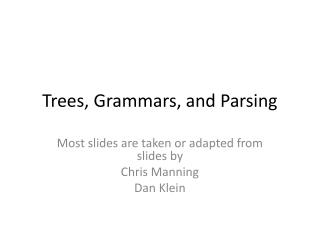 Trees, Grammars, and Parsing