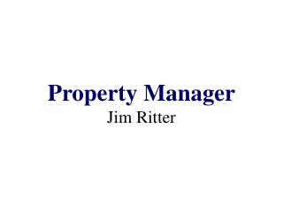 Property Manager Jim Ritter