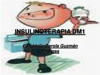 INSULINOTERAPIA DM1