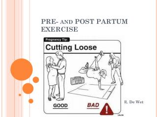 PRE- and POST PARTUM EXERCISE
