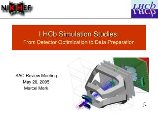 LHCb Simulation Studies: From Detector Optimization to Data Preparation