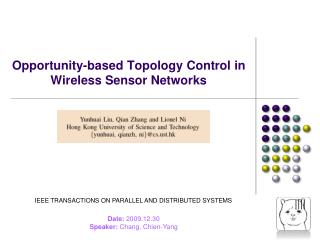 Opportunity-based Topology Control in Wireless Sensor Networks