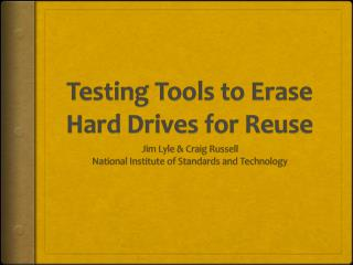 Testing Tools to Erase Hard Drives for Reuse