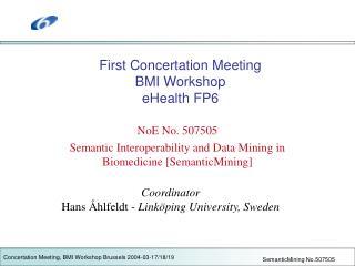 First Concertation Meeting BMI Workshop eHealth FP6