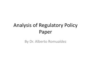 Analysis of Regulatory Policy Paper